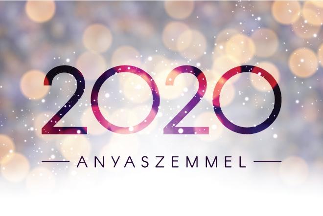 2020 – Anyaszemmel